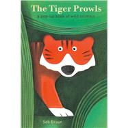 The Tiger Prowls: A Pop-up Book of Wild Animals by Braun, Sebastien; Bateson, Maggie, 9781471122156