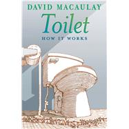 Toilet by Macaulay, David; Keenan, Sheila, 9781626722156