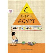 E Is for Egypt by Somerville, Charles C., 9781907432156