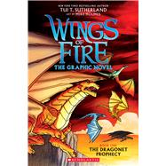 A Graphix Book: Wings of Fire Graphic Novel #1: The Dragonet Prophecy by Sutherland, Tui T.; Holmes, Mike, 9780545942157
