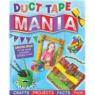 Duct Tape Mania by Formaro, Amanda, 9780794432157