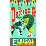 Graphic Artist's Guild Handbook of Pricing & Ethical Guidelines by Graphic Artists Guild, 9780932102157