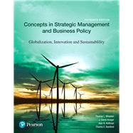 Concepts in Strategic Management and Business Policy Globalization, Innovation and Sustainability by Wheelen, Thomas L.; Hunger, J. David; Hoffman, Alan N.; Bamford, Charles E., 9780134522159