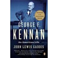 George F. Kennan : An American Life by Gaddis, John Lewis, 9780143122159