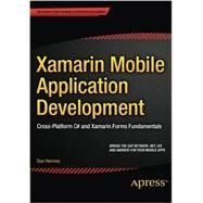 Xamarin Mobile Application Development: Cross-platform C# and Xamarin.forms Fundamentals by Hermes, Daniel, 9781484202159