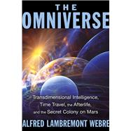 The Omniverse by Webre, Alfred Lambremont, 9781591432159