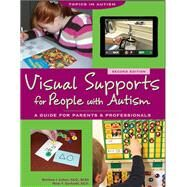 Visual Supports for People With Autism by Cohen, Marlene J.; Gerhardt, Peter F., 9781606132159
