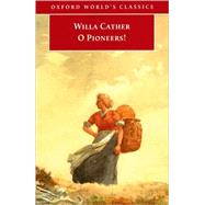 O Pioneers! by Cather, Willa; Lindemann, Marilee, 9780192832160