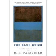 The Blue Buick by Fairchild, B. H., 9780393352160
