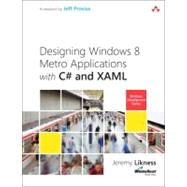Building Windows 8 Apps with C# and XAML by Likness, Jeremy, 9780321822161