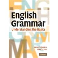 English Grammar: Understanding the Basics by Evelyn P. Altenberg , Robert M. Vago, 9780521732161