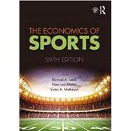 The Economics of Sports by Leeds; Michael, 9781138052161