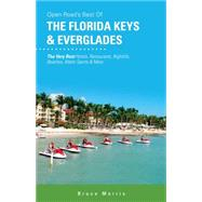Open Road's Best of the Florida Keys & Everglades by Morris, Bruce, 9781593602161