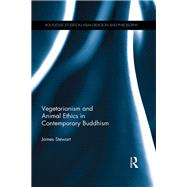Vegetarianism and Animal Ethics in Contemporary Buddhism by Stewart; James, 9781138802162