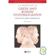 A Companion to Greek and Roman Historiography, 2 Volume Set by Marincola, John, 9781405102162