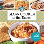 Slow Cooker to the Rescue by Gooseberry Patch, 9781620932162