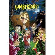 Lumberjanes, Bonus Tracks by Watters, Shannon; Ellis, Grace; Stevenson, Noelle; Allen, Brooklyn, 9781684152162