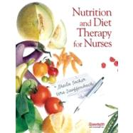 Nutrition and Diet Therapy for Nurses by Tucker, Sheila; Dauffenbach, Vera, 9780131722163