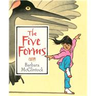 The Five Forms by McClintock, Barbara, 9781626722163