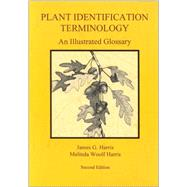 Plant Identification Terminology by Harris, James G.; Harris, Melinda Woolf, 9780964022164
