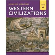 Western Civilizations by Cole, Joshua; Symes, Carol, 9780393922165