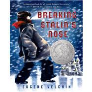 Breaking Stalin's Nose by Yelchin, Eugene; Yelchin, Eugene, 9780805092165