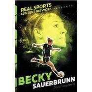 Becky Sauerbrunn by Seigerman, David, 9781481482165