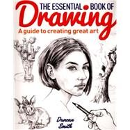The Essential Book of Drawing by Smith, Duncan, 9781784042165