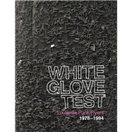White Glove Test by Bucayu, Mike; Driesler, Stephen; Furnish, Tim; Maxson, Douglas; Severs, Shawn, 9781937112165
