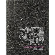 White Glove Test by Bucayu, Mike; Driesler, Stephen; Furnish, Tim; Maxson, Douglas; Severs, Shawn, 9781937112165