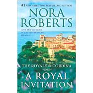 A Royal Invitation The Playboy Prince\Cordina's Crown Jewel by Roberts, Nora, 9780373282166