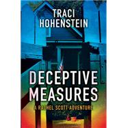 Deceptive Measures by Hohenstein, Traci, 9781477822166