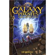 The Galaxy Pirates: Hunt for the Pyxis by FERRARIS, ZOE, 9780385392167