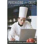 Purchasing for Chefs: A Concise Guide, 2nd Edition by Andrew H. Feinstein (California State Polytechnic University, Pomona ); John M. Stefanelli (Univ. of Nevada, Las Vegas), 9780470292167
