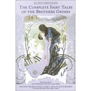 The Complete Fairy Tales of the Brothers Grimm All-New Third Edition by ZIPES, JACKGRUELLE, JOHNNY, 9780553382167