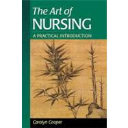 The Art of Nursing; A Practical  Introduction by Cooper, 9780721682167
