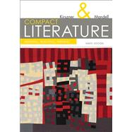 COMPACT Literature Reading, Reacting, Writing, 9th by Kirszner, Laurie G.; Mandell, Stephen R., 9781305092167