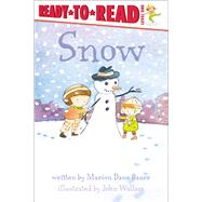 Snow by Bauer, Marion  Dane; Wallace, John, 9781481462167