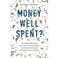 Money Well Spent? by Grabell, Michael, 9781610392167