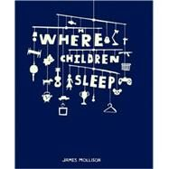 Where Children Sleep by Mollison, James, 9781905712168