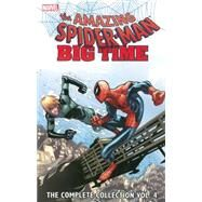 Spider-Man: Big Time by Slott, Dan; Fialkov, Joshua Hale; Gage, Christos; Wells, Zeb; Camuncoli, Giuseppe, 9780785192169