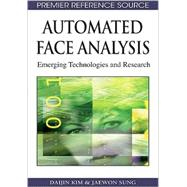 Automated Face Analysis: Emerging Technologies and Research by Daijin, Kim, 9781605662169