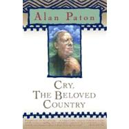 Cry, the Beloved Country by Paton, Alan, 9780743262170