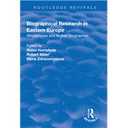 Biographical Research in Eastern Europe: Altered Lives and Broken Biographies by Miller,Robert, 9781138722170