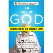 An Act of God by Javerbaum, David, 9781501122170