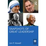 Snapshots of Great Leadership by Howell; Jon P., 9780415872171