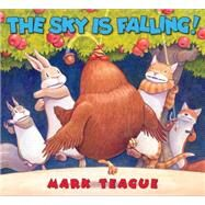 The Sky is Falling! by Teague, Mark, 9780545632171