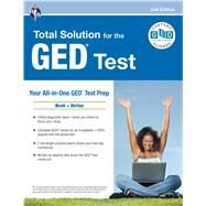 Total Solution for the GED Test by Callihan, Laurie, Ph.D.; Kiggins, Stacey; Mullins, Lisa Gail; Reiss, Stephen, 9780738612171
