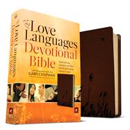 The Love Languages Devotional Bible, Soft Touch Edition by Chapman, Gary, 9780802412171