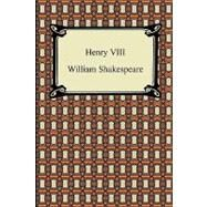 Henry VIII by Shakespeare, William, 9781420932171